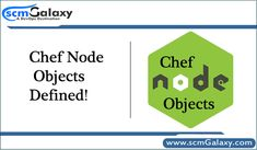 Chef Node Objects Defined by scmGalaxy  In this article, you can get information about Chef Node Objects. click the link and read the full information. #Chef #NodeObjects #DevOps #tutorials #DevOpsSchool #scmGalaxy