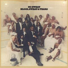 Image result for Blood Sweat and Tears       No Sweat