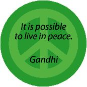 It is Possible to Live in Peace--PEACE QUOTE T-SHIRT