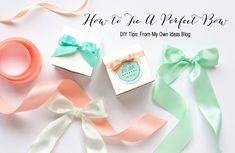 DIY Tips: How To Tie A Perfect Bow