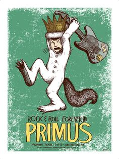 Primus gig poster by Jermaine Rogers - pays tribute to the passing of both Maurice Sendak and Adam (MCA) Yauch
