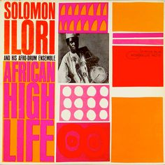 Solomon Ilori & His Afro Drum Ensemble : African High Life (LP, Vinyl record album) - One of the most roosty albums on Blue Note – and a fairly straight session of African percussi -- Dusty Groove is Chicago's Online Record Store Milton Glaser, Album Design, Vintage Graphic Design, Graphic Design Inspiration, Design Ideas, Vinyl Cover, Cover Art, Lp Cover, Music Covers