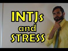 INTJ Stress | How INTJs, INFJs React Under Stress | INTJ Stress Management