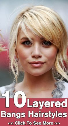 10 Layered Bangs Hairstyles: Here are 10 handpicked layered hairstyles with bangs that can give you the desired look.