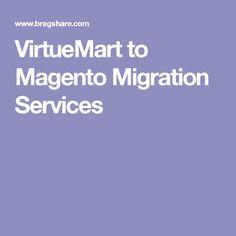 VirtueMart to Magento Migration Services
