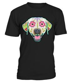 """# Labrador Retriever in Yellow  Day of the Dead Lab Sugar Skull D .  Special Offer, not available anywhere else! Available in a variety of styles and colorsBuy yours now before it is too late!Click """"Buy it now"""" to pick your size and color Guaranteed safe and secure checkout via:"""