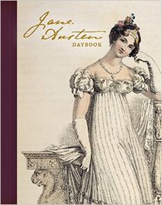 British Library Jane Austen Daybook. By Freydis Welland. Frances Lincoln, March 2015. 160 p. EA.