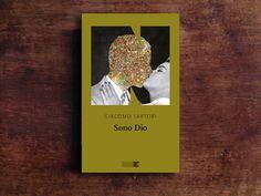 """In esclusiva per Una casa sull'albero un estratto dal romanzo """"Sono Dio"""" di Giacomo Sartori, in libreria per NN Editore. #Libri #Inedito"""