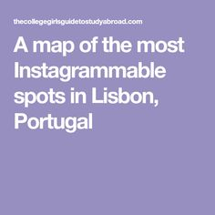 A map of the most Instagrammable spots in Lisbon, Portugal