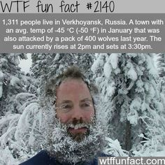 Facts about Verkhoyansk, Russia - WTF fun facts I want to go... Only for a week or so