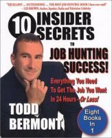 10 Insider Secrets of Job Hunting Success!