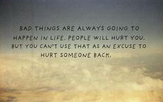 bad things happen.