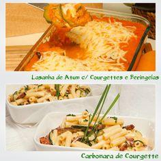 Lasanha de Atum com Courgettes e Beringelas e Carbonara de Courgette - Clique na imagem para encontrar as receitas