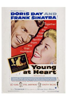Young at Heart, 1954    Calaina and I used to watch this a lot when she was young.