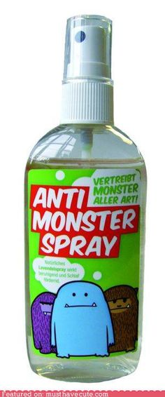 monster spray I used a water spray bottle decorated for Tyler when he was a baby. I would let him hold it and if he got scared he would spray. He didn't have to use it often, but it made him feel safe. Monster Spray, Diy For Kids, Crafts For Kids, Scary Dreams, Cute Monsters, Craft Sale, Spray Bottle, Cute Kids, Party Time