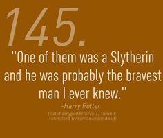 the bravest man I ever knew