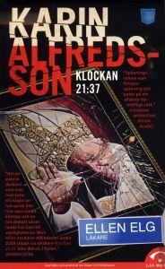 http://www.adlibris.com/se/product.aspx?isbn=9186067885 | Titel: Klockan 21:37 - Författare: Karin Alfredsson - ISBN: 9186067885 - Pris: 44 kr