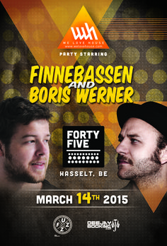 See you all on March 14th at the infamous #FortyFiveClub in Hasselt for our #WeLoveHouse party starrnig #Finnebassen and #BorisWerner!!!!!