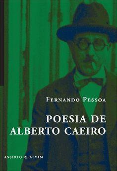 """""""Poesia de Alberto Caeiro"""", Fernando Pessoa"""