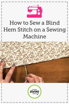 A blind hem stitch, used in combination with a blind hem foot and proper folding of the fabric can create a nice blind hem on your next project- Nicki LaFoille shows you how.
