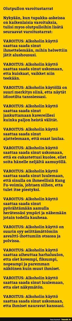 Olutpullon varoitustarrat - HAUSK.in Everything, Bff, Jokes, Comics, Husky Jokes, Memes, Cartoons, Comic, Funny Pranks