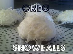 ~OREO Snowballs!  How easy and YUMMY looking!  Let's try this for Christmas!