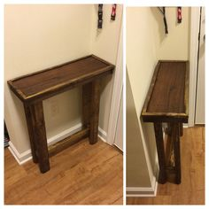 Just made a entrance table for the wife today.