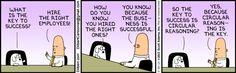 Dilbert - Circular Reasoning
