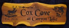 Welcome to Cox Cove at Canyon Lake Est. 2016 3 Foot Cedar Slab Sign Deer and Bass Scene   | Cedar Signs by CedarSlabSigns.com Lake House Signs, Cabin Signs, Cottage Signs, Lake Signs, Property Signs, Camper Signs, Canyon Lake, Personalized Signs, Wood Signs