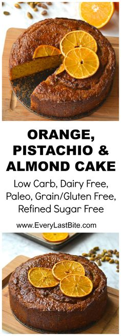 Orange, Pistachio & Almond Cake | Every Last Bite