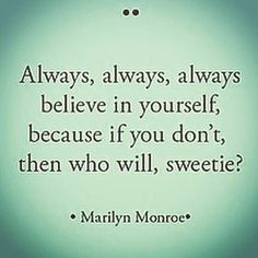 Top 100 marilyn monroe quotes photos #believeinyourself#marilynmonroequotes See more http://wumann.com/top-100-marilyn-monroe-quotes-photos/