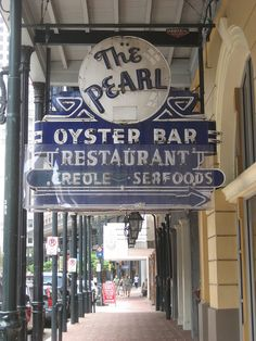 New Orleans Inspiration -- This sign. This place! The Pearl Oyster Bar.New Orleans, Louisiana New Orleans History, New Orleans French Quarter, New Orleans Travel, New Orleans Louisiana, All Things New, Hotels, Crescent City, Oysters, Signage