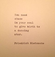 You need chaos in your soul