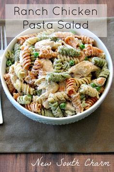 Ranch Chicken Pasta Salad - New South Charm (Potato Recipes Easy)