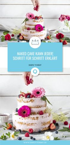 Anyone can do naked cake! Explained step by step - How to get such a beautiful naked cake yourself! Diy Wedding Food, Diy Wedding Favors, Wedding Cakes, Spring Wedding Decorations, Baby Shower Decorations For Boys, Diy Birthday Cake, Birthday Favors, Cake Simple, Decoration Gris