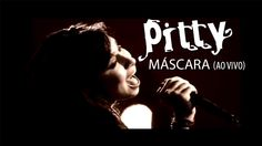 Pitty - Máscara (Ao Vivo)