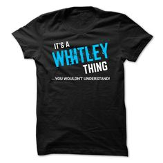SPECIAL - It a WHITLEY thing