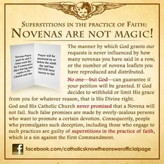 Superstitions in the Practice of Faith: Novenas are not magic! Catholic Religion, Catholic Quotes, Catholic Saints, Catholic Theology, Roman Catholic Beliefs, Religious Quotes, Novena Prayers, Catholic Prayers, Catholic Traditions