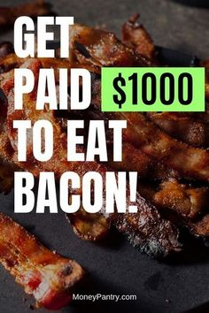 Get paid to taste test bacon Easy Money Online, Make Easy Money, Quick Money, Extra Money, Preparing For Retirement, Early Retirement, University Food, Fast Casual Restaurant, Money Tips