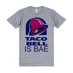 Taco Bell Is Bae