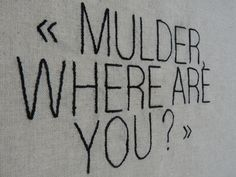 #TheXFiles The truth is out there #4 : Mulder, where are you ? unique piece, imagined and #embroidered because Fox is an awesome name !