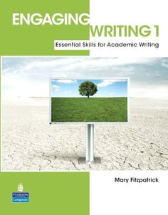 Engaging Writing 1: Essential Skills for Academic Writing by Mary Fitzpatrick, http://www.amazon.com/dp/0136085180/ref=cm_sw_r_pi_dp_FHmtsb1EPN9RS