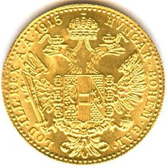 Ducat Gold Coin from 1915, featuring Franz Joseph on the obverse, and the reverse shows a crowned eagle