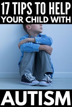 17 tips for dealing with children with autism spectrum disorder. Whether you're the parent of a child with high functioning autism, or your child has more significant challenges with things like behavior management, autistic meltdowns, sensory processing disorder, and self-regulation in the classroom, this collection of simple tools will teach you how to be a better parent. #parenting #parentingtips #parenting101 #autism #specialneeds #SPD #sensoryprocessingdisorder #meltdowns