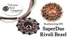 How to Make a SuperDuo Rivoli Bezel (Beadweaving 292) Free Jewelry Making Tutorials from The Potomac Bead Company: http://www.potomacbeads.com http://www.thebeadco.com http://www.youtube.com/PotomacBeadCo