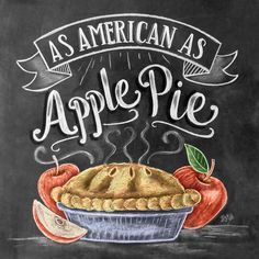 As American As Apple Pie Chalk Art. Happy 4th of July!