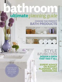 If you have plans to remodel a bathroom, start your project with our Ultimate Bathroom Planning Guide.