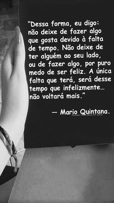 — Mario Quintana. https://br.pinterest.com/dossantos0445/al%C3%A9m-de-voc%C3%AA/