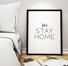"Wall Art ""Let's Stay Home"" Printable Poster – Inspirational Print Home Decor, Motivational Wall Decor *INSTANT DOWNLOAD*"