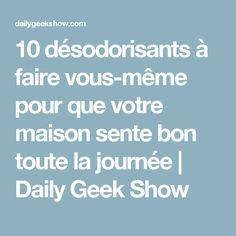 10 désodorisants à faire vous-même pour que votre maison sente bon toute la journée | Daily Geek Show